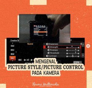 mengenal macam picture style pada kamera 1
